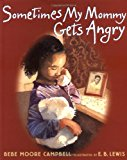 Multicultural Picture Books about Mental Illness: Sometimes My Mommy Gets Angry