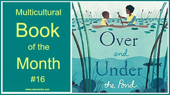 Multicultural Book of the Month: Over and Under the Pond