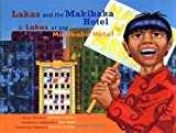 Multicultural Children's Books about the Power of Community: Lakas and the Makibaka Hotel