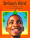 Multicultural Children's Books Featuring Blind Children: Brian's Bird