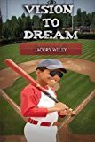 Multicultural Children's Books Featuring Blind Children: Vision To Dream