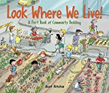 Multicultural Children's Books about the Power of Community: Look Where We Live!