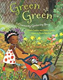 Multicultural Children's Books about the Power of Community: Green Green