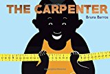 Multicultural STEAM Books for Children: The Carpenter