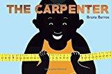 Multicultural STEAM Books for Children: The Carpenter