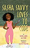 Multicultural STEAM Books for Children: Sasha Savvy Loves To Code