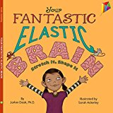 Multicultural STEAM Books for Children: Your Fantastic Elastic Brain