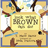 Multicultural STEAM Books for Children: Look What Brown can Do!