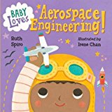Multicultural STEAM Books for Children: Baby Loves Aerospace Engineering!
