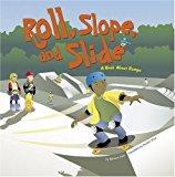 Multicultural STEAM Books for Children: Roll, Slope, and Slide