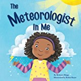 Multicultural STEAM Books for Children: The Meteorologist in Me