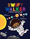 Multicultural STEAM Books for Children: Swift Walker