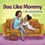 Multicultural STEAM Books for Children: Doc Like Mommy
