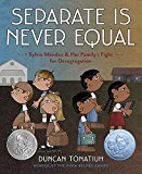 Children's Books to help talk about Racism & Discrimination: Separate Is Never Equal