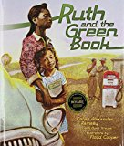 Children's Books to help talk about Racism & Discrimination: Ruth And The Green Book