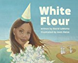 Children's Books to help talk about Racism & Discrimination: White Flour