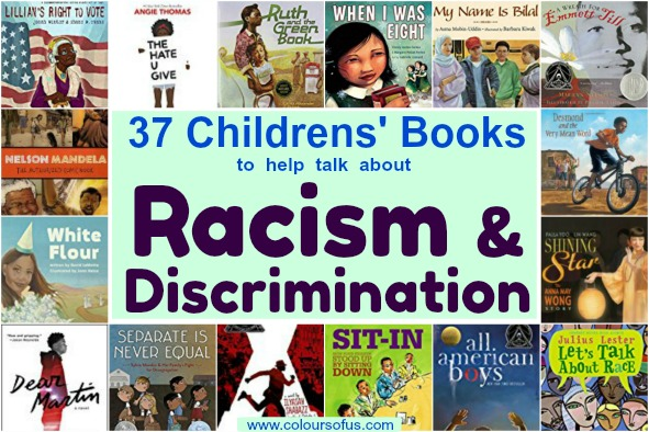 37 Children's Books to help talk about Racism & Discrimination