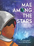 New Picture Books about Black History: Mae Among The Stars