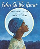 New Picture Books about Black History: Before She Was Harriet