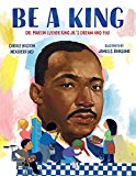 New Picture Books about Black History: Be A King