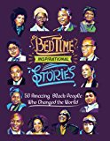 Black History Biography Collections for Children: Bedtime Inspirational Stories