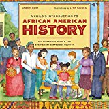 New Picture Books about Black History: A Child's Introduction to African American History