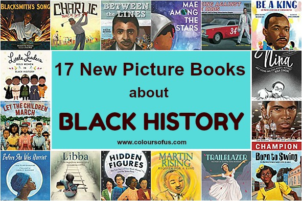 17 New Picture Books about Black History