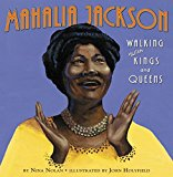Multicultural Children's Books About Fabulous Female Artists: Mahalia Jackson