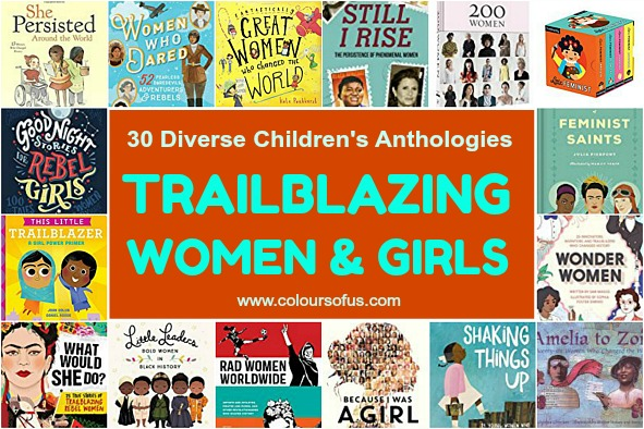 30 Diverse Children's Anthologies About Trailblazing Women