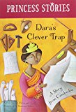 Multicultural Children's Books About Spunky Princesses: Dara's Clever Trap