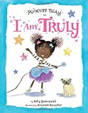 Multicultural Children's Books About Spunky Princesses: I Am Truly