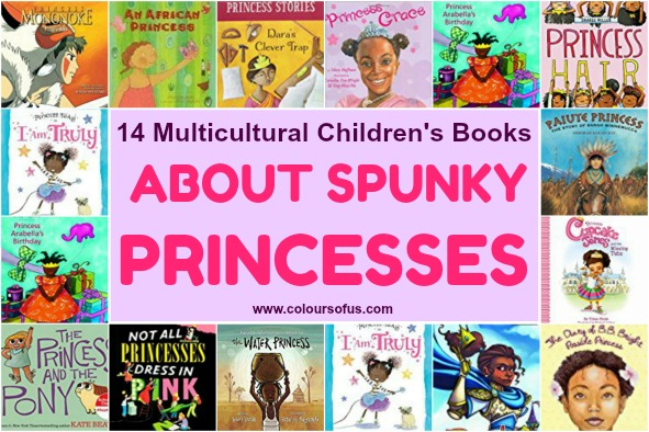 14 Multicultural Children's Books About Spunky Princesses