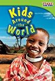 Multicultural Books About Children Around The World: Kids Around the World