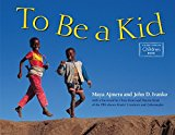 Multicultural Books About Children Around The World: To Be A Kid