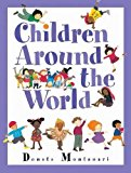 Multicultural Books About Children Around The World: Children Around The World