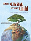 Multicultural Books About Children Around The World: This Child, Every Child
