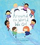 Multicultural Books About Children Around The World: Around the world we go