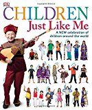 Multicultural Books About Children Around The World: Children Just Like Me