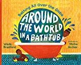 Multicultural Books About Children Around The World: Around The World In A Bathtub