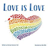 Multicultural Children's Books featuring LGBTQIA Characters: Love Is Love