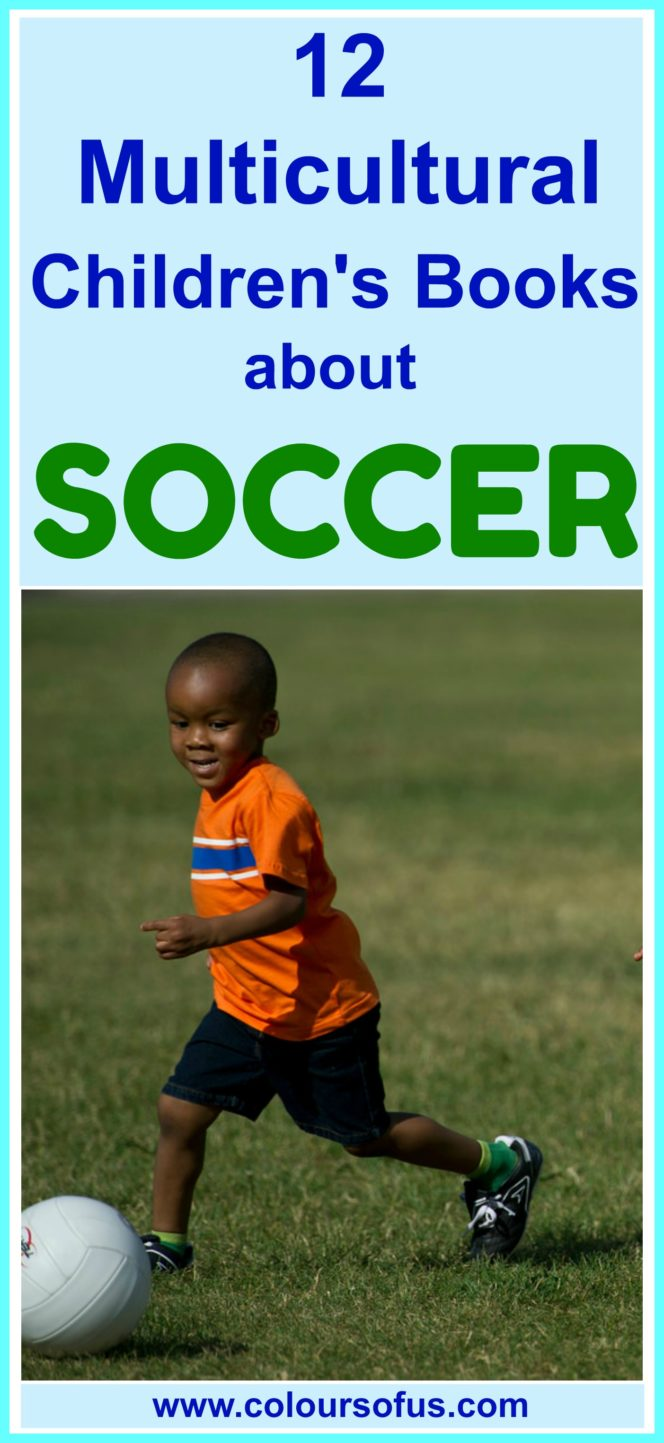 Multicultural Children's Books about Soccer