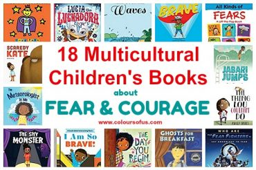 18 Multicultural Children's Books about Fear and Courage