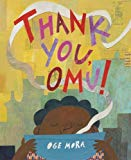 Best Multicultural Picture Books of 2018: Thank You, Omu!
