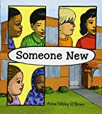 Best Multicultural Picture Books of 2018: Someone New