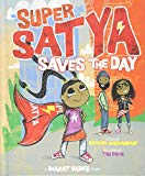 Best Multicultural Picture Books of 2018: Super Satya Saves The Day