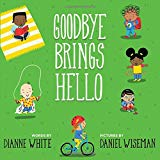 Best Multicultural Picture Books of 2018: Goodby Brings Hello