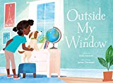 Best Multicultural Picture Books of 2018: Outside My Window