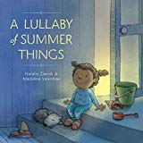 Best Multicultural Picture Books of 2018: A Lullaby of Summer Things