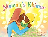 Best Multicultural Picture Books of 2018: Mommy's Khimar