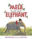 Best Multicultural Picture Books of 2018: Mela And The Elephant
